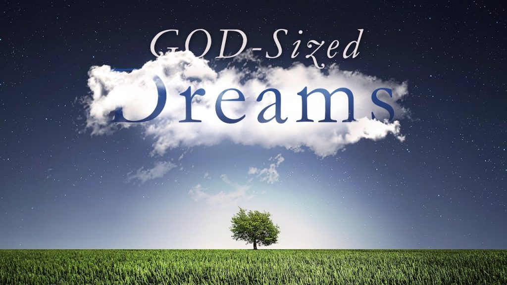 Do I have a God-sized Dream?