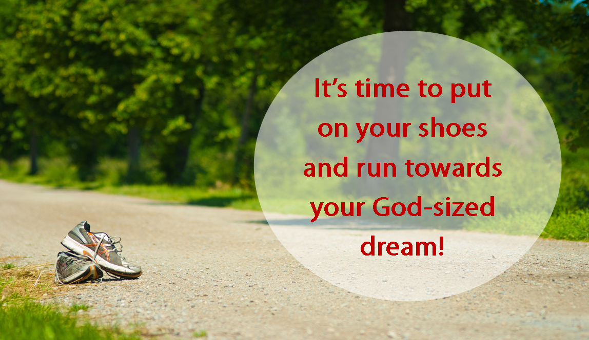 Are you running towards your dream or away from your dream?